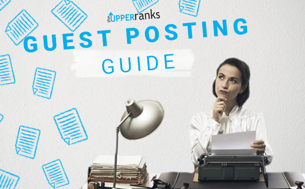The Realist's Guide to Guest Posting : The Upper Ranks